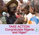 TAKE ACTION: Congratulate Nigeria and Niger!